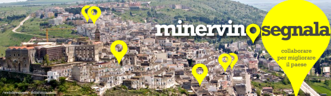 SegnalaMinervino, un nuovo passo per coinvolgere i cittadini e per la smart city
