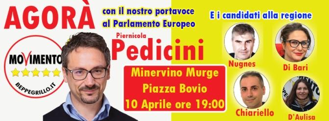 Agorà con l'europarlamentare M5S PEDICINI e i candidati alle regionali a Minervino!