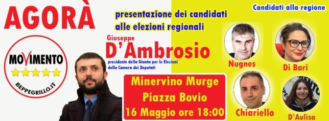 Agorà a Minervino con Giuseppe D'Ambrosio (M5S) e i candidati alle regionali